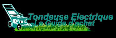 Tondeuse Electrique – Le Guide d'achat